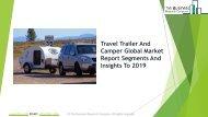 Travel Trailer And Camper Global Market Report 2019