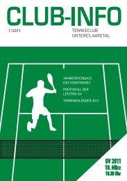 jahresrückblick 2010 des vorstandes - Tennis-Club Unteres Aaretal