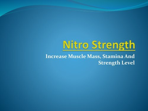 Nitro Strength : Price, Muscle Reviews, pills, Buy!