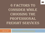 6 Factors to Consider while Choosing the Professional Freight Services