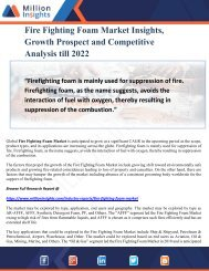 Fire Fighting Foam Market Insights, Growth Prospect and Competitive Analysis till 2022