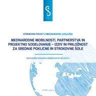 Strokovni posvet: Mednarodne mobilnosti, partnerstva in projektno sodelovanje – izziv in priložnost za srednje poklicne in strokovne šole