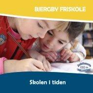 Bjergby Friskole - Skolen i tiden