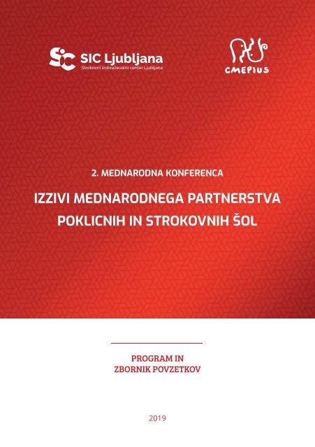 Zbornik povzetkov mednarodne konference: IZZIVI MEDNARODNEGA PARTNERSTVA POKLICNIH IN STROKOVNIH ŠOL 2019