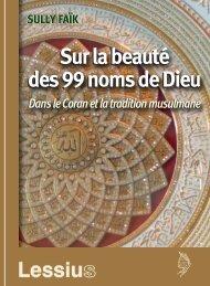 Sur la beauté des 99 noms de Dieu. Dans le Coran et la tradition musulmane
