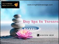 Best Day Spa In Toronto from King Thai Massage Health Care Centre