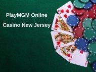 PlayMGM Online Casino New Jersey