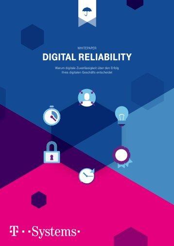 Whitepaper Digital Reliability - Warum Digitale Zuverlässigkeit über den Erfolg Ihres Digitalen Geschäfts entscheidet