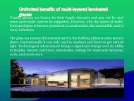 Unlimited benefits of multi-layered laminated glasses