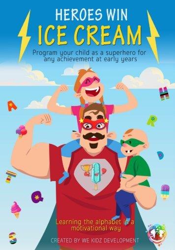 heroes win ice cream