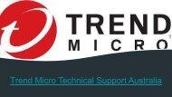 Trend Micro Technical Support Australia