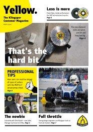 Yellow. The Klingspor customer magazine - Edition 1|2017