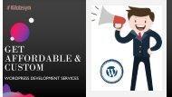 Get Affordable & Custom WordPress Development Services