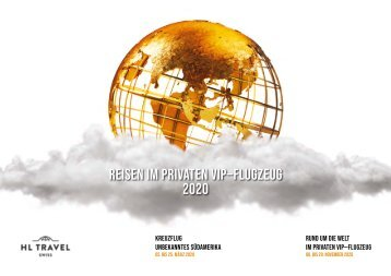 Reisen im privaten VIP-Flugzeug 2020 |HL Travel