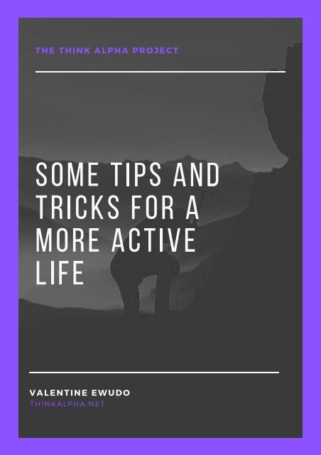 Some Tips And Tricks For A More Active Life