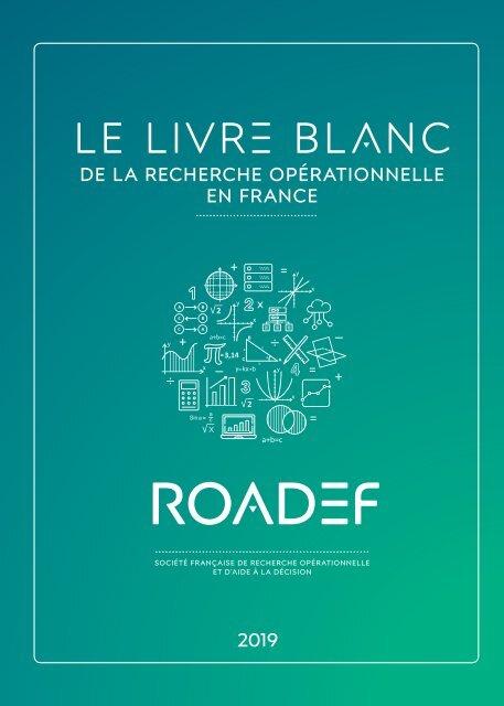 Le Livre Blanc de la ROADEF - Version 2019