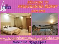 Book the budget Hotel in Dharamshala at indraprastha resort and spa