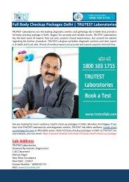 Full Body Checkup Packages Delhi-TRUTEST Laboratories