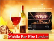 Mobile Bar Hire for Event in London – Hire a Private Bartender