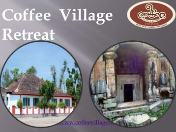 homestay in chikmagalur_Coffee Village Retreat