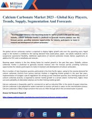 Calcium Carbonate Market 2023 - Global Key Players, Trends, Supply, Segmentation And Forecasts