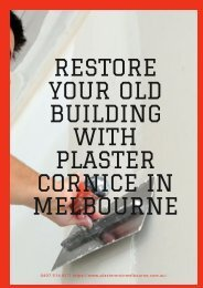Restore Your Old Building with Plaster Cornice in Melbourne