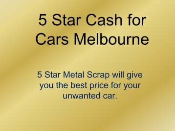 Best Car Services of 5 Star Metal Scrap - Cash for Cars Melbourne-converted