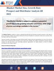 Blanket Market Size, Growth Rate Prospect and Distributor Analysis till 2022