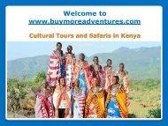 Cultural Tours and Safaris in Kenya