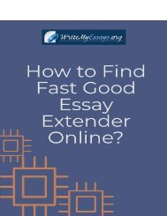 How to Find Fast Good Essay Extender Online?