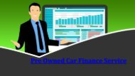 Pre Owned Car Finance Service