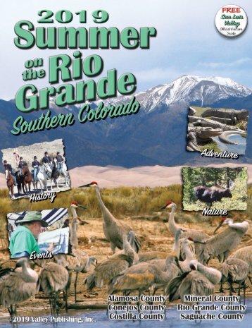 Summer on the Rio Grande 2019