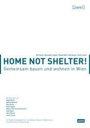 Home not Shelter! 2 Gemeinsam bauen und wohnen in Wien