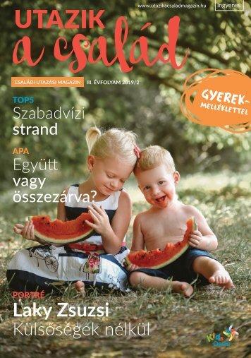 Utazik a család magazin 2019. nyár