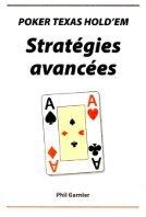 Stratégies avancées Poker texas Hold'em vol 1- livre Phil Garnier - Page 2