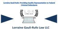 Lorraine Gauli-Rufo: Providing Quality Representation to Federal Criminal Defendants