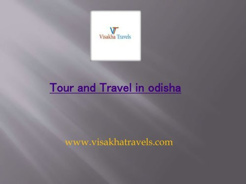 Tour and Travel in Odisha | Tour and Travel in Bhubaneswar