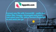 Convert any file with Convert66 – audio and-converted