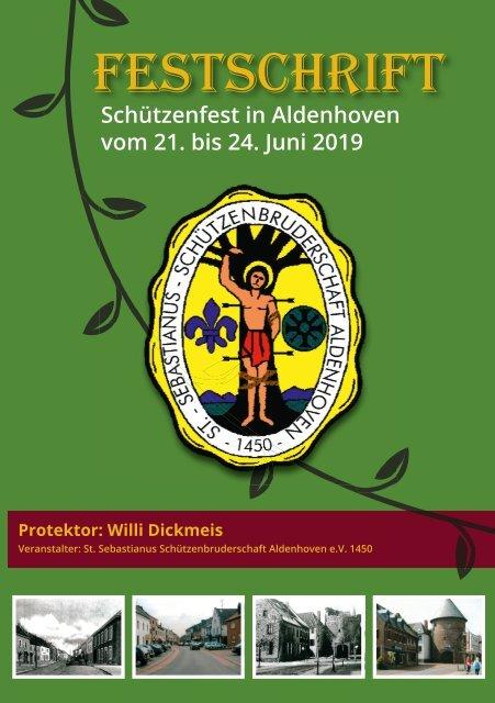 Festschrift 2019 • St.Sebastianus Schützenbruderschaft Aldenhoven