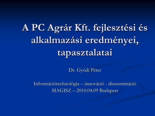 Dr. Gyódi Péter (PC-Agrár Kft)