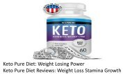 Keto Pure Diet: Weight Losing Power