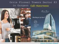 Ready to Move Orris Floreal Towers Sector 83 in Gurgaon
