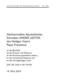 Nachsynodales Apostolisches Schreiben AMORIS LAETITIA des Heiligen Vaters Papst Franziskus