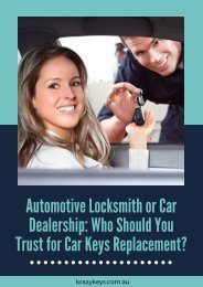 Auto Locksmith or Car Dealership | Where to Go for Car Keys Replacement?