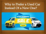 Why to Prefer a Used Car Instead Of a New One