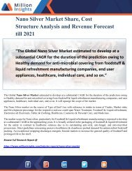 Nano Silver Market Share, Cost Structure Analysis and Revenue Forecast till 2021