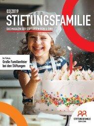 Stiftungsfamilie - Ausgabe 03/2019