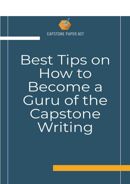 Best Tips on How to Become a Guru of the Capstone Writing