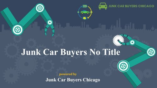 Get Cash and Removal of Junk Cars Without a Title