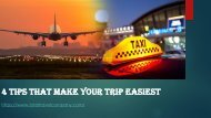 4 Tips That Make Your Trip Easiest | Airport Transfers